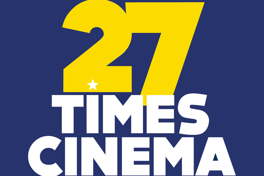 Be part of this year's 27 TIMES CINEMA!